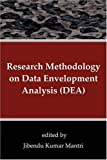 Research Methodology on Data Envelopment Analysis (DEA), Jibendu Kumar Mantri, 1599429500