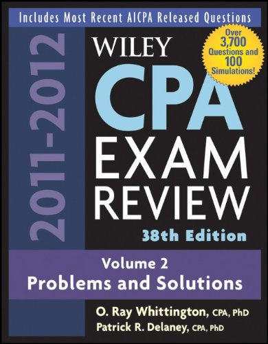 Wiley CPA Examination Review, Problems and Solutions (Wiley CPA Examination Review Vol. 2: Problems & Solutions) (Vo