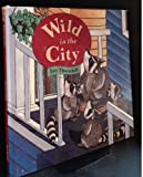 Wild in the City, Jan Thornhill, 1895688337
