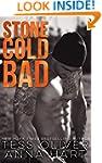 Stone Cold Bad: An Alpha Bad Boy Roma...