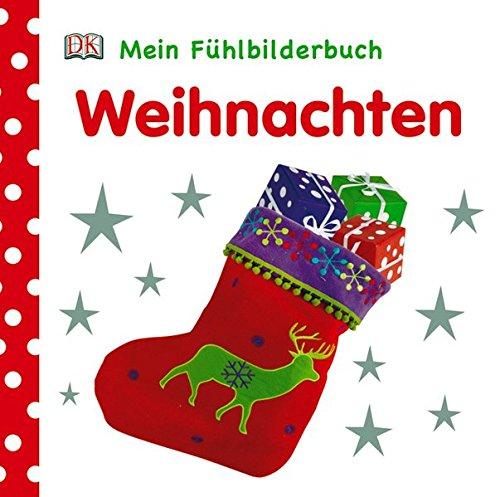 Mein Fühlbilderbuch. Weihnachten