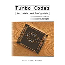 Turbo Codes: Desirable and Designable