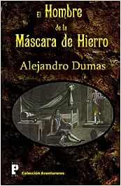 El hombre de la máscara de hierro: Amazon.es: Dumas