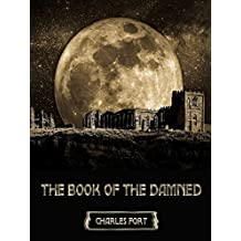 The Book of the Damned (Illustrated)