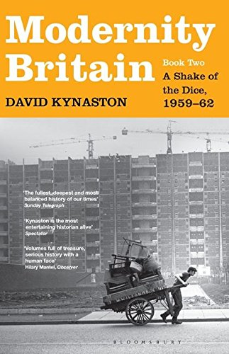 Modernity Britain: Book Two: A Shake of the Dice, 1959-62