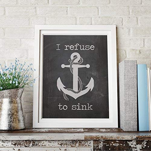 Amazon.com: I refuse to sink Quote Inspirational Quote Wall ...