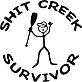 Shit Creek Survivor Funny Vinyl Decal Sticker- 20