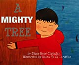 A Mighty Tree (Asian Kid Lit)