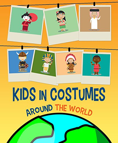 Kids in Costume Around the World: It's time for some dress-me-up game