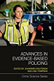 Advances in Evidence-Based Policing (Crime Science Series)