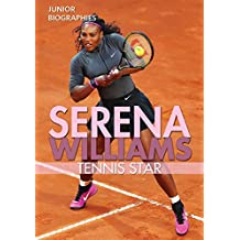 Serena Williams: Tennis Star