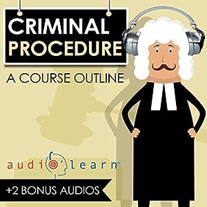 Criminal Procedure AudioLearn - A Course Outline Audiobook