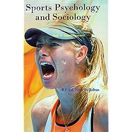 Sports Psychology and Sociology (B.P.Ed. New Syllabus) – 2019