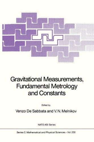 Gravitational Measurements, Fundamental Metrology and Constants (Nato Science Series C:)