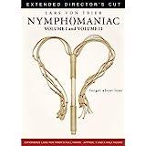 Nymphomaniac: Extended Director's Cut Volume 1 & 2
