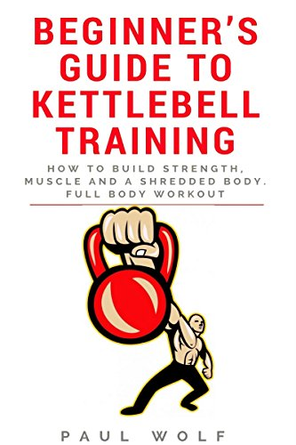Beginners Guide Kettlebell Training Strength ebook product image