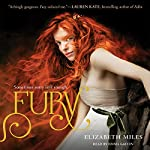 Fury: The Fury Trilogy, Book 1 | Elizabeth Miles