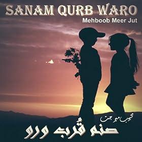are beqadra tekon mehboob meer jut from the album sanam qurb waro