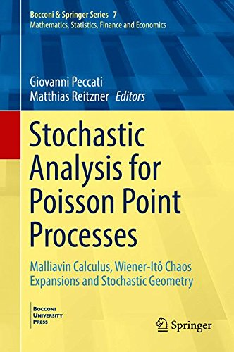Stochastic Analysis for Poisson Point Processes: Malliavin Calculus, Wiener-Itô Chaos Expansions and Stochastic Geometry (Bocconi & Springer Series)