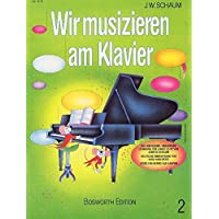 Wir Musizieren Am Klavier, Band 2: Buch für Klavier