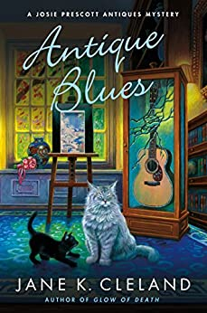 Antique Blues: A Josie Prescott Antiques Mystery (Josie Prescott Antiques Mysteries) by [Cleland, Jane K.]