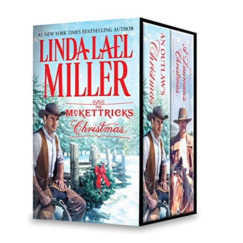 Christmas Box Set - The McKettricks Christmas Box Set: A Lawman's Christmas: A McKettricks of Texas Novel\An Outlaw's Christmas