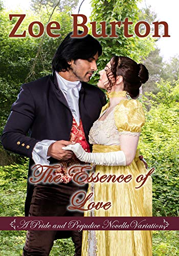 The Essence of Love: A Pride & Prejudice Novella Variation ()