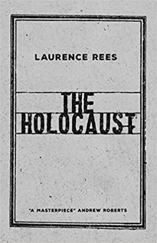 The Holocaust A New History Amazon De Laurence Rees