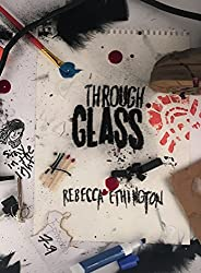 Through Glass: The Rose