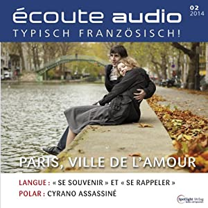 Écoute audio - Paris, la ville d'amour. 2/2014 Audiobook