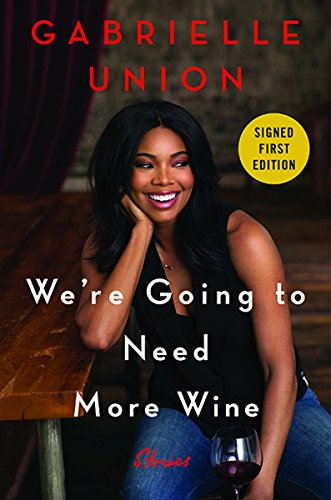 Were Going To Need More Wine   Signed   Autographed Copy