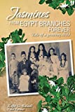 Jasmines from Egypt Branches Forever: Tale of a Growing Child