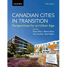 Canadian Cities in Transition: Perspectives for an Urban Age