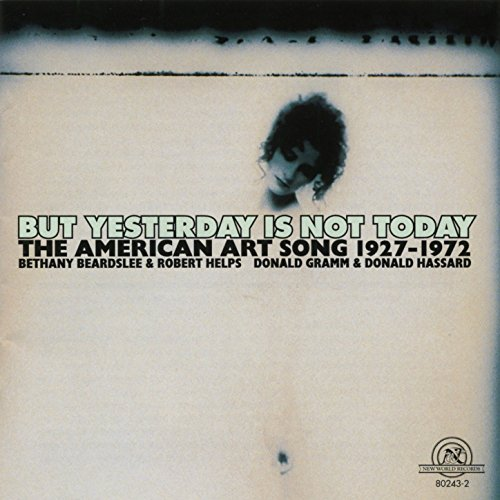 1927 Art (But Yesterday is Not Today: The American Art Song, 1927-1972)