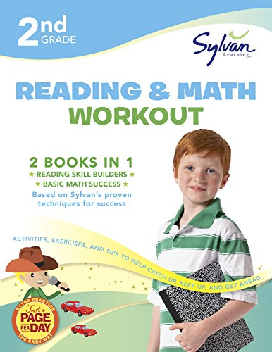2nd Grade Reading & Math Workout: Activities, Exercises, and Tips to Help Catch Up, Keep Up, and Get Ahead (Sylvan Beginner Workbook)