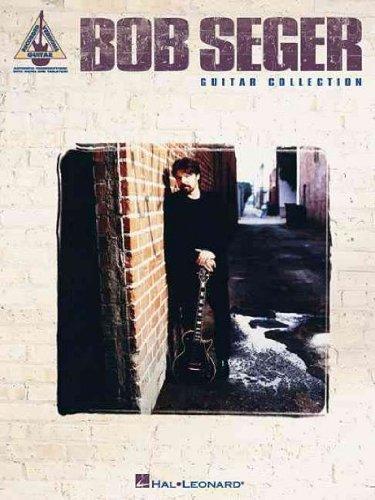 - Bob Seger Guitar Collection (Recorded Version Guitar) Bob Seger Guitar Collection