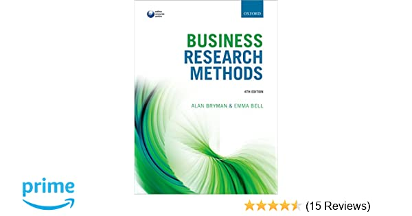 Business research methods alan bryman emma bell 9780199668649 business research methods alan bryman emma bell 9780199668649 amazon books fandeluxe Image collections