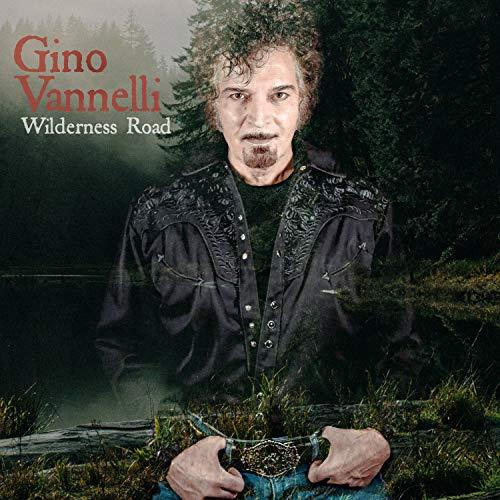 Wilderness Road (Gino Vannelli The Best Of Gino Vannelli)