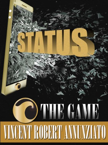 ★★★★★5-Star Kindle Countdown Deal! For a Limited Time, Grab Vincent Robert Annunziato's Action-Packed Thriller Status: The Game For Just 99 Cents!