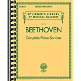 Beethoven - Complete Piano Sonatas: Schirmer's Library of Musical Classics Vol. 2103