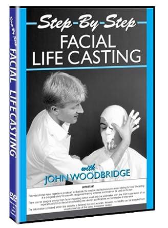 Step by Step Facial Lifecasting Video John Woodbridge Make
