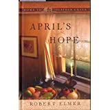 April's Hope (Home to Heather Creek)