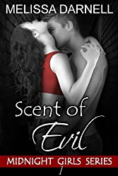 Scent of Evil (Midnight Girls Series): A New Adult Paranormal Romance