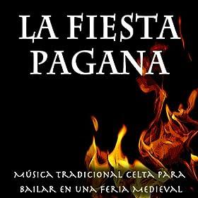 the album la fiesta pagana música tradicional celta para bailar en