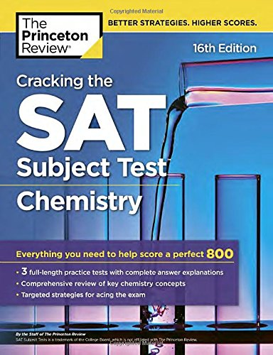 Cracking the SAT Subject Test in Chemistry, 16th Edition: Everything You Need to Help Score a Perfect 800 (College Test Preparation) cover