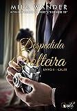 Despedida de Solteira: Caleb (Portuguese Edition)