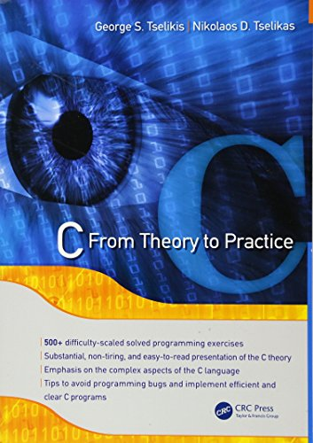 C: From Theory to Practice by CRC Press