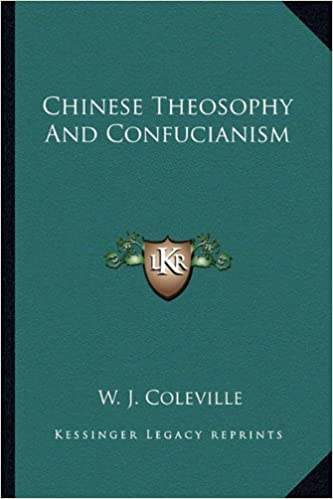 Chinese Theosophy and Confucianism
