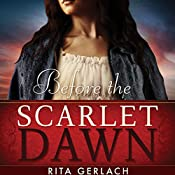 Before the Scarlet Dawn: Daughters of the Potomac, Book 1 | Rita Gerlach