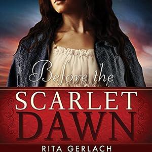 Before the Scarlet Dawn Audiobook